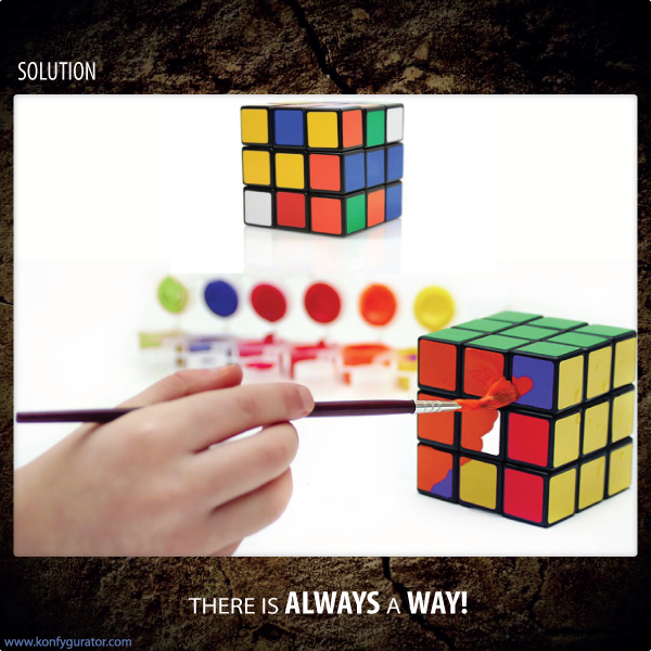 Solution - There Is Always A Way!